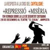 La resposta a la crisi del capitalisme: +repressió +misèria