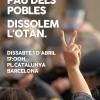 Per la pau dels pobles, dissolem l'Otan