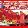 35 Años de lucha comunista. 35 Años del PCPE