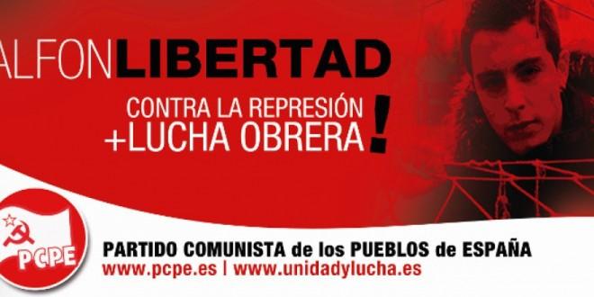 Alfon Llibertat. Contra la repressió de l'Estat burgès, solidaritat obrera i popular.