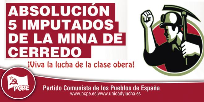 Comunicat del Comitè d'Asturies del PCPE davant els últims esdeveniments a la mina de Cerredo