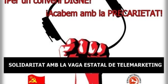 Solidaritat amb la vaga al sector del telemàrqueting