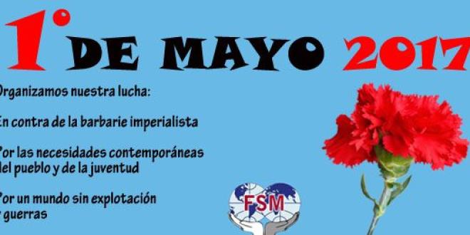 Declaración de la FSM – Primero de mayo 2017
