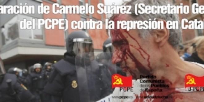 Declaració del secretari general del PCPE, Carmelo Suárez, davant els fets de Catalunya