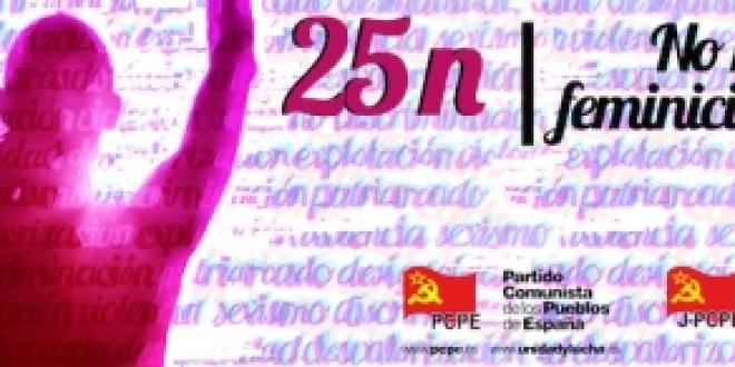 25 de Noviembre: no más feminicidios. Acabar con el capitalismo. Derrotar al patriarcado.