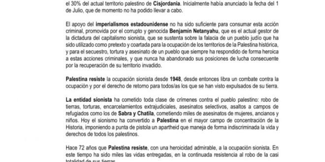 ¡ Palestina vencerá ¡ Palestina, mi casa, mi tierra, mi pueblo no al anexionismo sionista