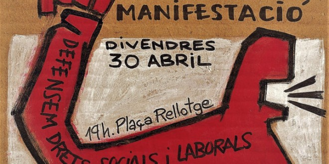 Soporte a la manifestación 30/04 a Santa Coloma de Gramanet