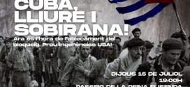 Contra la ingerència i el criminal bloqueig: solidaritat amb el poble cubà i la seva Revolució